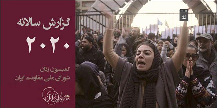 گزارش سال ۲۰۲۰ کمیسیون زنان شورای ملی مقاومت ایران
