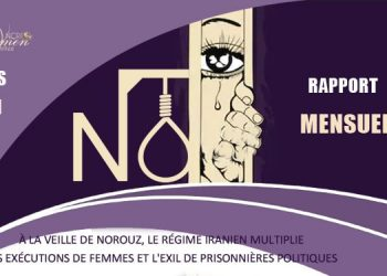 À la veille de Norouz, le régime iranien multiplie les exécutions de femmes et l'exil de prisonnières politiques.