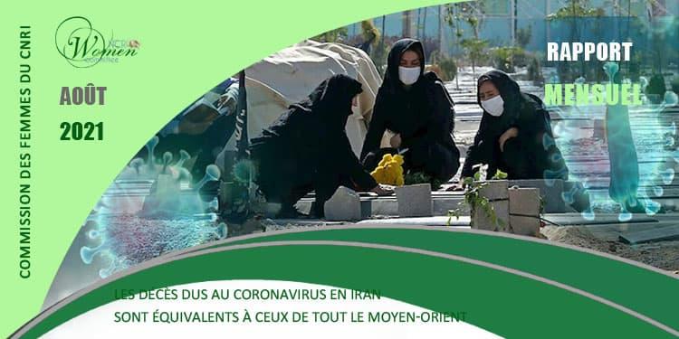 Mensuel août 2021 - Le nombre de décès dus au coronavirus en Iran dépasse les 400 000
