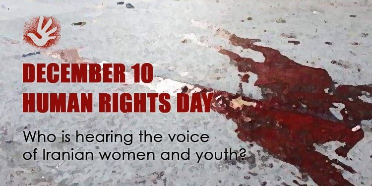 On the Human Rights Day, who is hearing the cries of Iran's youth?