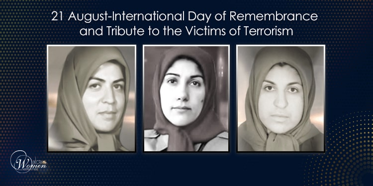 In memory of women victimized by terrorism of the Iranian regime