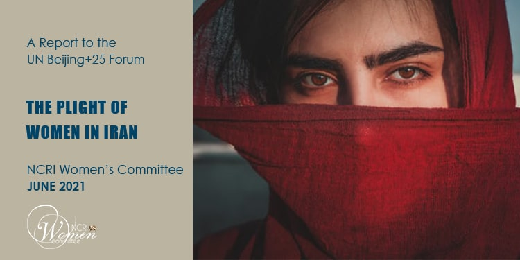 The Plight of Women in Iran - A Report to the UN Beijing+25 Forum