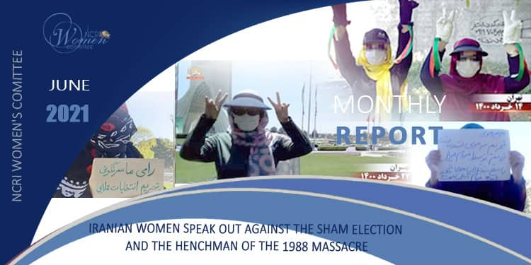 Monthly June 2021, Iranian women speak out against the sham election
